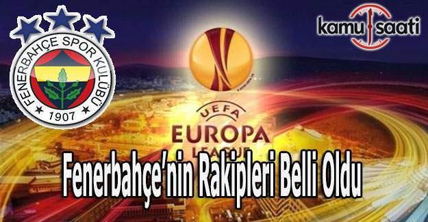 Fenerbahçe'nin UEFA Avrupa Ligi rakipleri