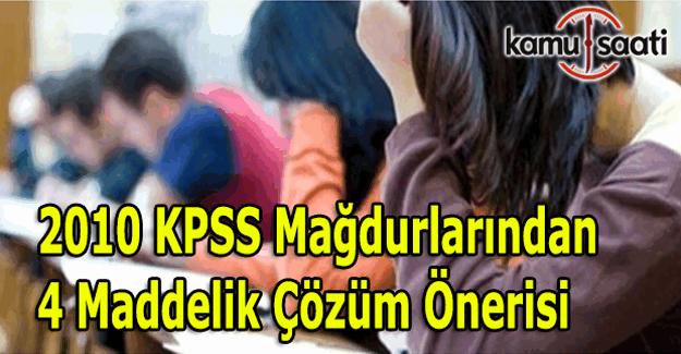 2010 KPSS mağdurlarından 4 maddelik çözüm önerisi