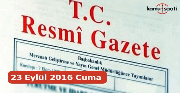 23 Eylül 2016 Cuma Resmi Gazete yayımlandı