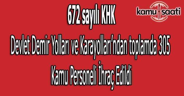 672 sayılı KHK ile DDY ve Karayolları'ndan ihraç edilenlerin isim listesi (Tam liste)