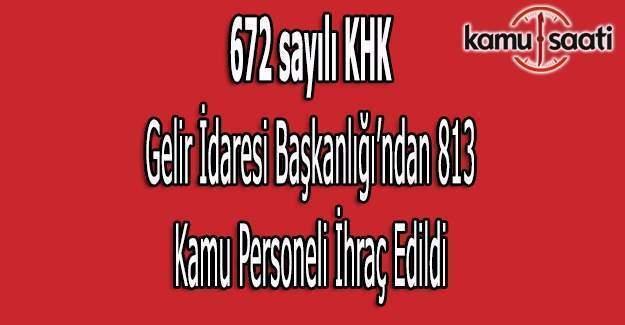 672 sayılı KHK ile Gelir İdaresi'nden ihraç edilenlerin isim listesi (Tam liste)