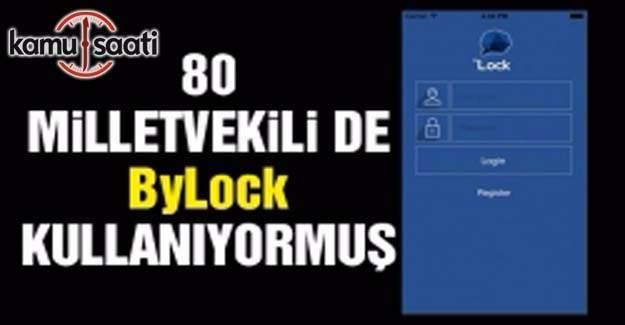 80 milletvekili de ByLock kullanıyormuş