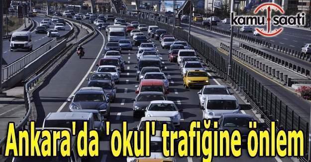 Ankara'da 'okul' trafiğine önlem