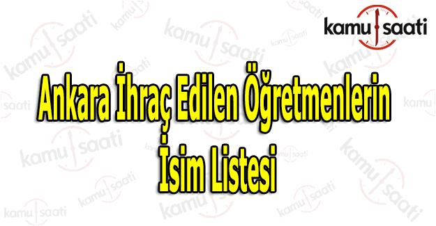 Ankara ihraç edilen öğretmenlerin isim listesi