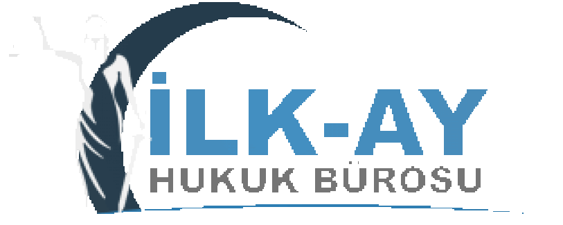 Ankarada Uzman Avukat Kadrosuyla İLKAY HUKUK Sizinle