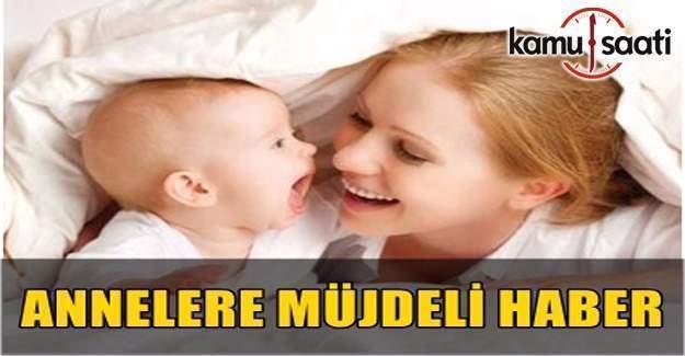 Annelere Müjde! Anneye 4 bin 500 lira devlet yardımı