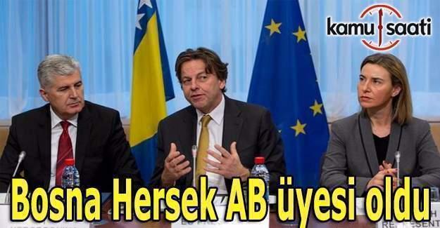 Bosna Hersek AB üyesi oldu