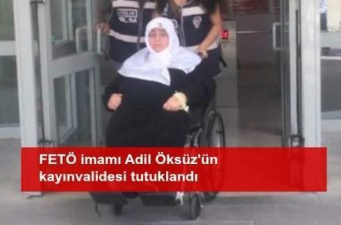 FETÖ'cü Adil Öksüz'ün kayınvalidesi tutuklandı