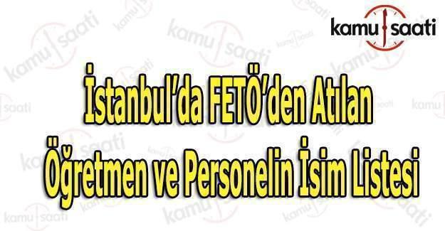 İstanbul MEB'den ihraç edilen öğretmenlerin isim listesi