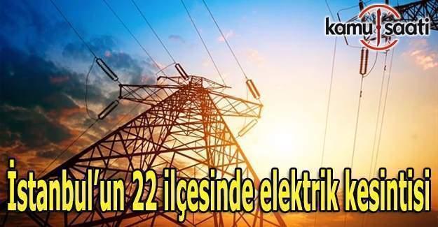 İstanbul'un 22 ilçesinde elektrik kesintisi