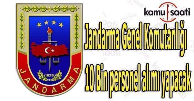 Jandarma Genel Komutanlığı 10 Bin personel alımı yapacak