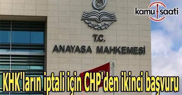 KHK'ların iptali için CHP'den ikinci başvuru