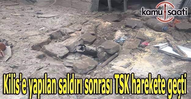 Kilis'e yapılan saldırı sonrası TSK harekete geçti