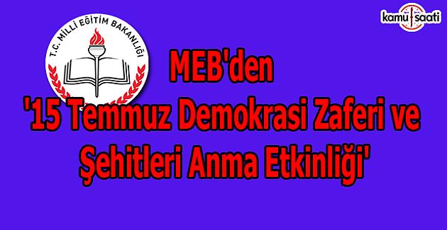 MEB'den '15 Temmuz Demokrasi Zaferi ve Şehitleri Anma Etkinliği'