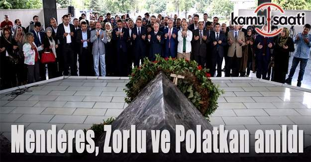 Menderes, Zorlu ve Polatkan Anıt Mezar'da anıldı