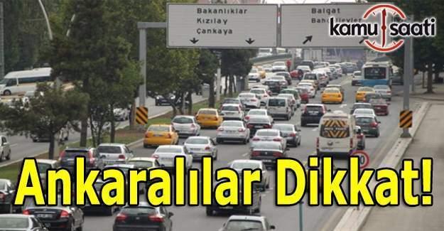 Ankaralılar dikkat! Trafikte '29 Ekim' düzenlemesi
