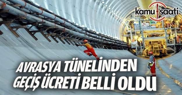 Avrasya Tüneli'nde geçiş ücreti belli oldu