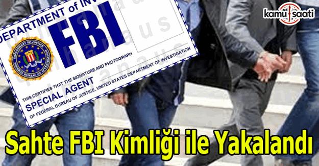 FETÖ'cü zanlı FBI kimliği ile yakalandı