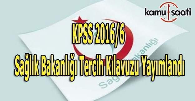KPSS 2016/6 Sağlık Bakanlığı Tercih Kılavuzu yayımlandı