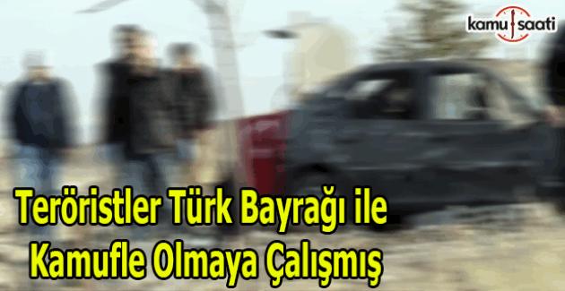 Teröristler kendilerini Türk Bayrağı ile kamufle etmişler