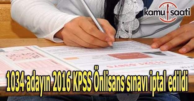 1034 adayın 2016 KPSS Önlisans sınavı iptal edildi