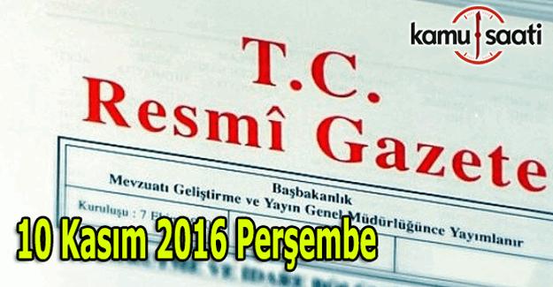 10 Kasım 2016 tarihli Resmi Gazete