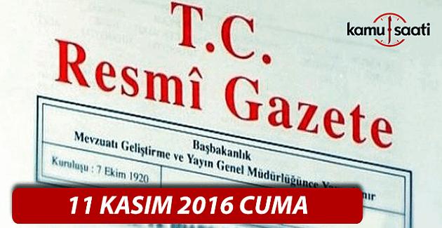 11 Kasım 2016 tarihli Resmi Gazete