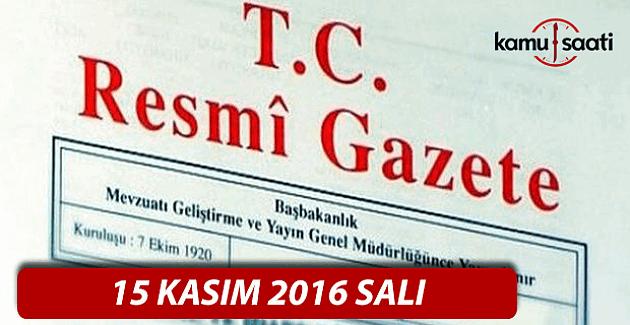 15 Kasım 2016 tarihli Resmi Gazete
