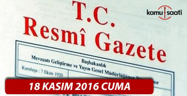 18 Kasım 2016 tarihli Resmi Gazete