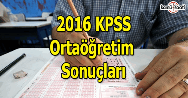 KPSS Ortaöğretim sınav sonuçları açıklandı mı?