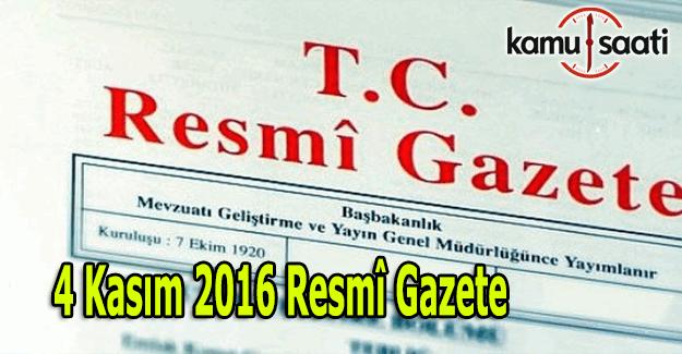 4 Kasım 2016 tarihli Resmi Gazete yayımlandı