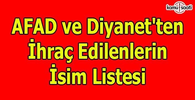 677 sayılı KHK ile AFAD ve Diyanet'ten ihraç edilenlerin isim listesi (Tam Liste)