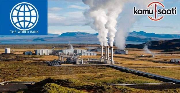 Dünya Bankası'ndan Türkiye'ye jeotermal desteği