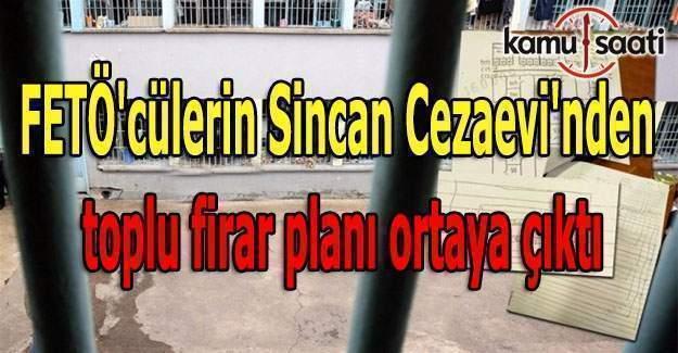 FETÖ'cüler cezaevinde de rahat durmuyor! Toplu firar planı