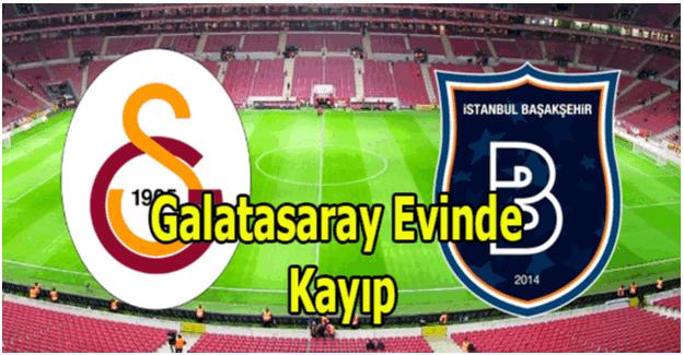 Galatasaray Başakşehir'e sahasında yenildi