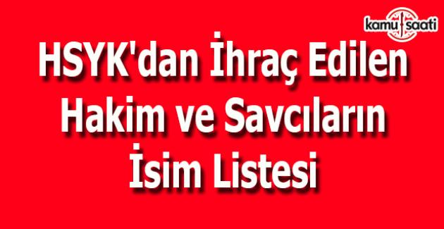 HSYK'dan ihraç edilen 203 hakim ve savcının isim listesi
