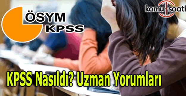 KPSS Ortaöğretim sınavı nasıldı? 2016 KPSS Lise sınavı uzman yorumları