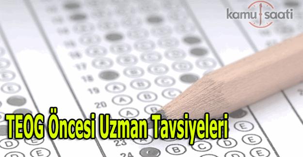 TEOG sınav öncesi uzman yorumları ve tavsiyeleri