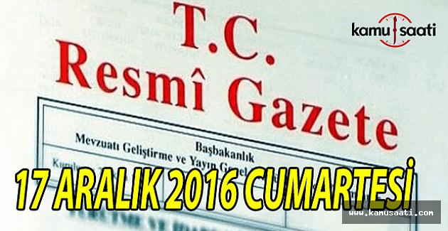 17 Aralık 2016 tarihli Resmi Gazete