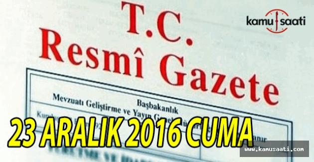 23 Aralık 2016 tarihli Resmi Gazete