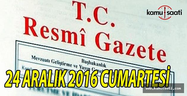24 Aralık 2016 tarihli Resmi Gazete