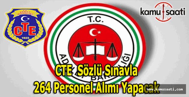 Adalet Bakanlığı CTE sözlü sınavla 264 personel alımı yapacak