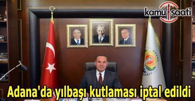 Adana'da yılbaşı kutlaması iptal edildi