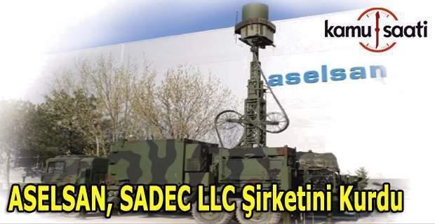 ASELSAN Suudi Arabistan'da SADEC şirketini kurdu