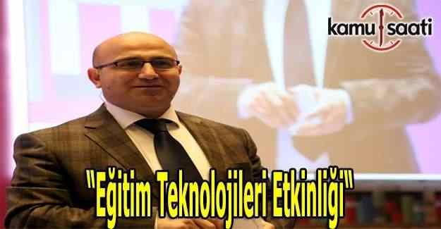 """""""Eğitim Teknolojileri Etkinliği"""""""