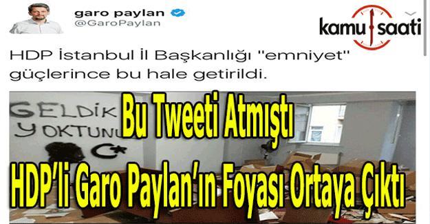 HDP'li Garo Paylan'ın attığı tweet tepki topladı