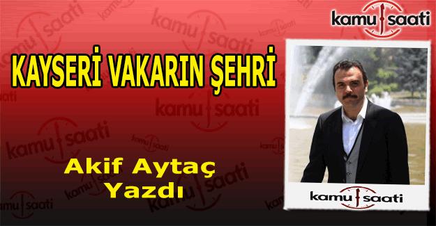 KAYSERİ VAKARIN ŞEHRİ