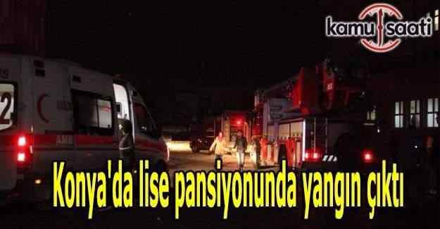 Konya'da lise pansiyonunda yangın çıktı