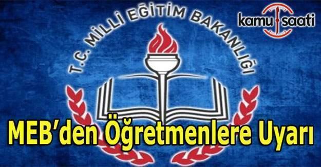 MEB'den öğretmenlere sınav görevi uyarısı