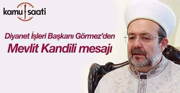 Mehmet Görmez'den Mevlit Kandili mesajı